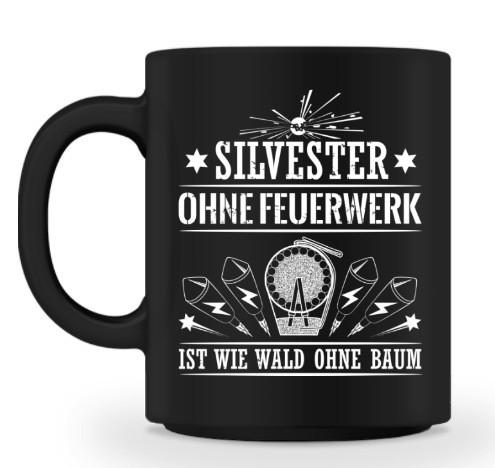 """Becher """"Silvester ohne Feuerwerk"""""""
