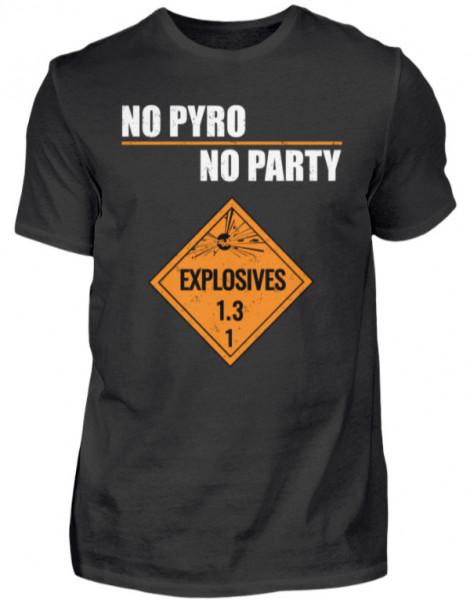 """T-Shirt """"No Pyro"""""""