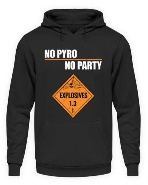 """Hoodie """"No Pyro"""""""