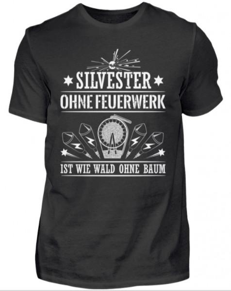 """T-Shirt """"Silvester ohne Feuerwerk"""""""