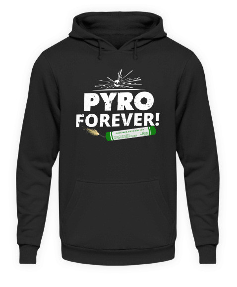 """Hoodie """"Pyro forever"""""""